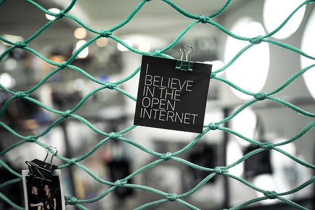 I believe in the open internet