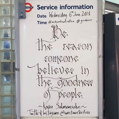 Be the reason someone believes in the goodness of people. #southwark #Goodness #midweekmotivation #karenslSalmansohn @westminsterarea