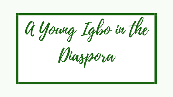 A Young Igbo in the Diaspora