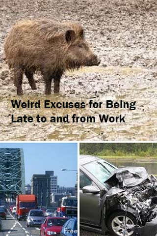 Weird Excuses for Being Late to and from Work (1/6)