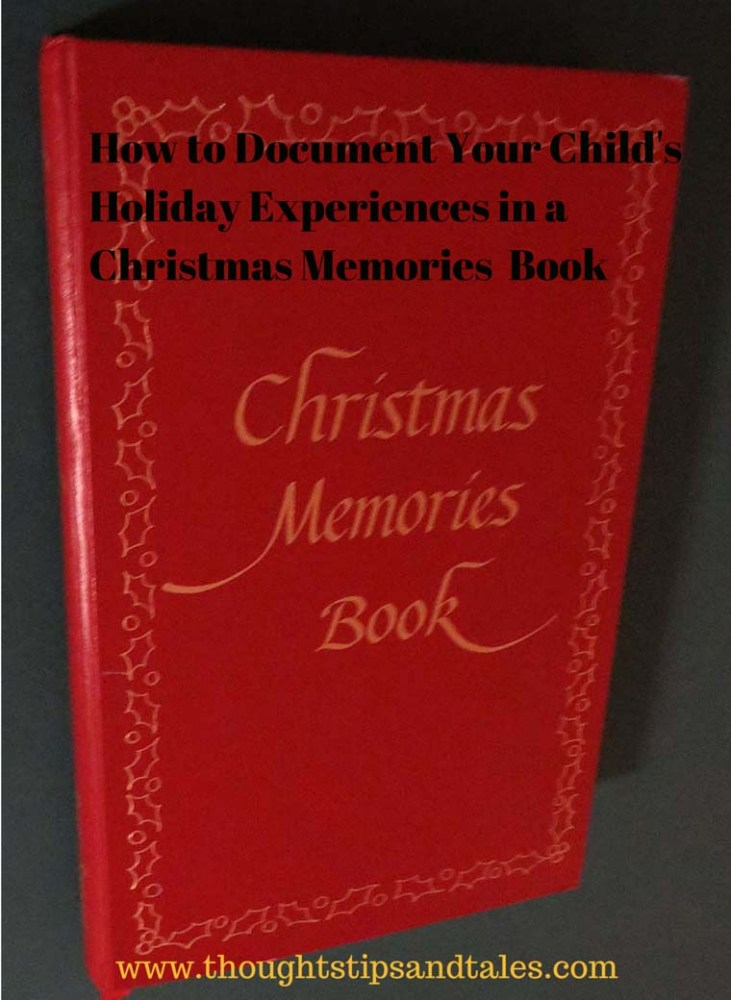 Record Child's Holiday Experiences in a Christmas Memories Book (1/2)