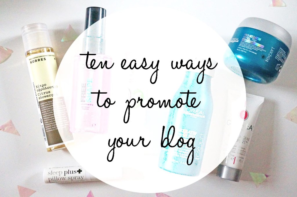 Ten Ways To Promote Your Blog