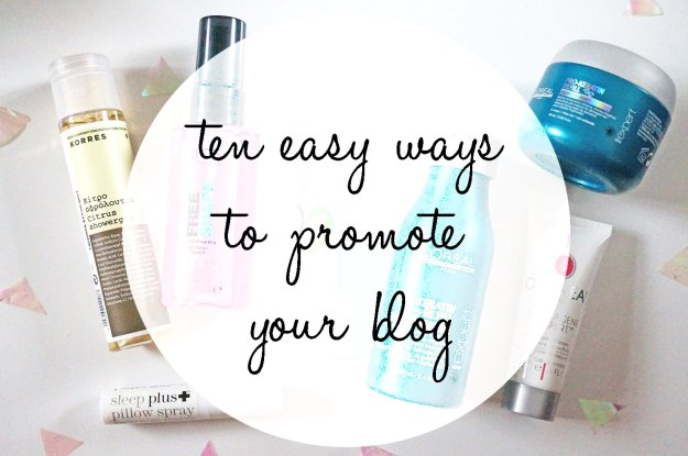ten easy ways to promote your blog