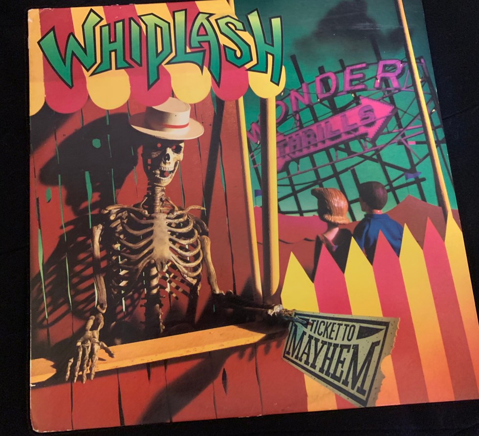 "Whiplash ""Ticket To Mayhem"" LP 1987"