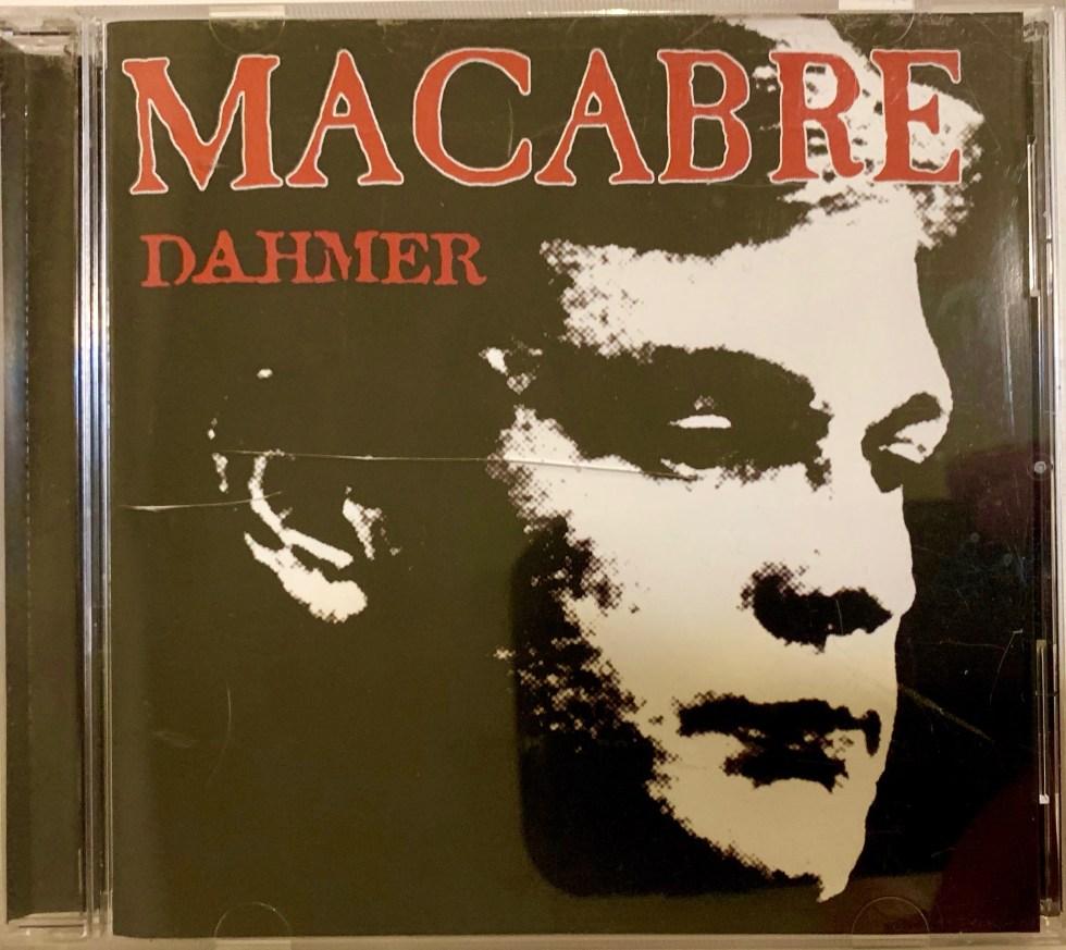 macabre Dahmer