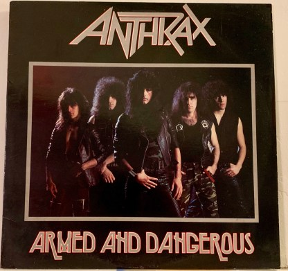 anthrax armed and dangerous