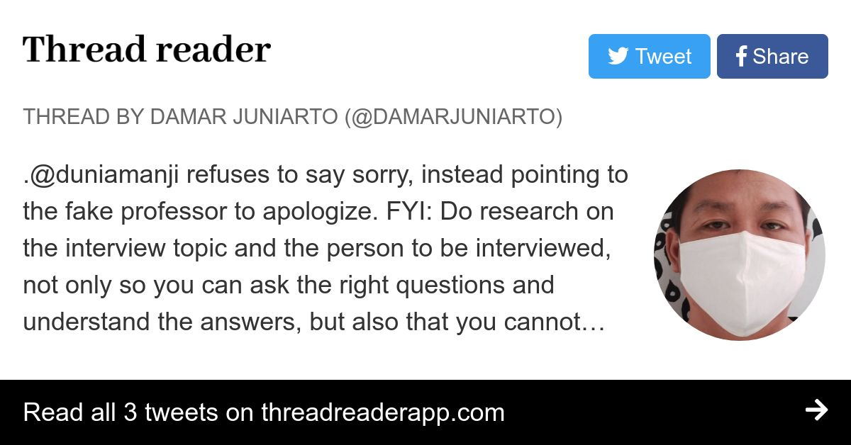 Thread by @DamarJuniarto: .@duniamanji refuses to say sorry. instead pointing to the fake professor to apologize. FYI: Do research on the ...