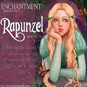 Enchantment ~ Rapunzel ~ May 2017