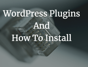 What is WordPress Plugins And How To Install WordPress Plugins