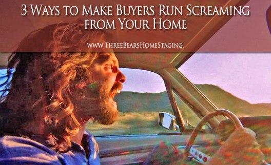 blog-3-ways-to-make-buyers-run-screaming