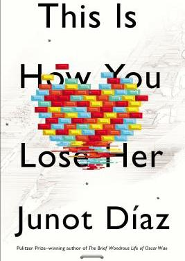 Flaca, the Fifth Story in This Is How You Lose Her by Junot Diaz