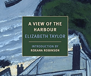 A View of the Harbor by Elizabeth Taylor