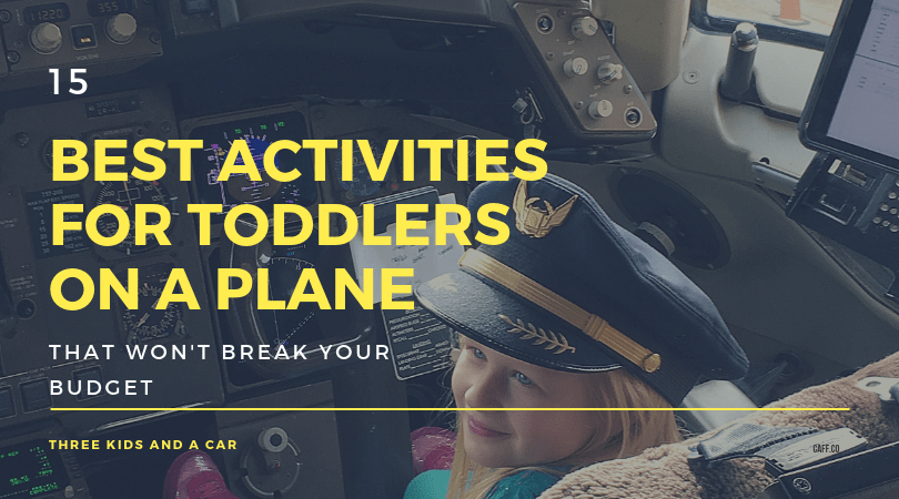 15 Best Activities for Toddlers on a Plane