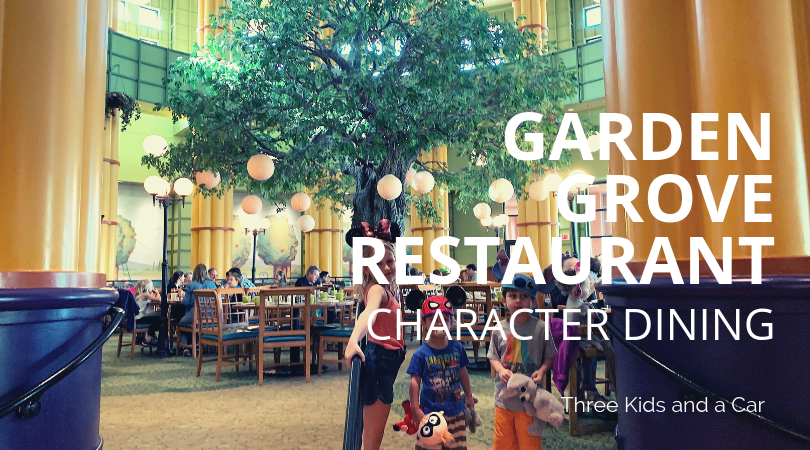Garden Grove Restaurant Character Dining: Disney's Most Underrated Dining Experience - Three Kids and A Car
