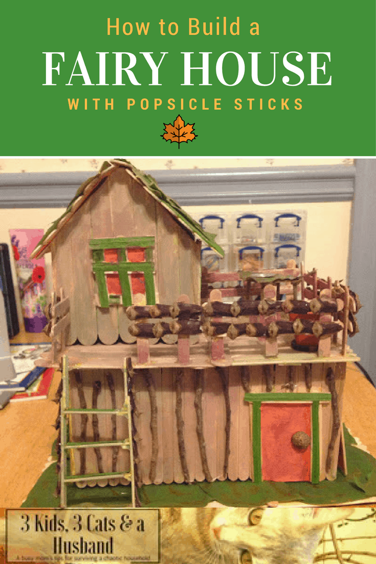 Rebeccas Fairy House with Popsicle Sticks