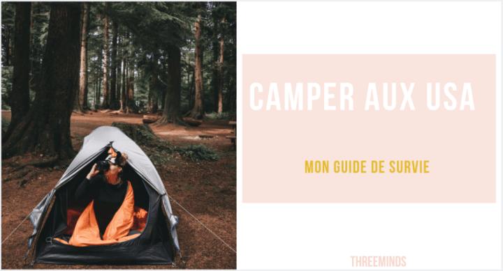 Aimer et réussir le camping aux USA : mode d'emploi