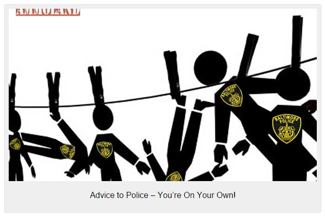 Advice to Police – You're On Your Own!