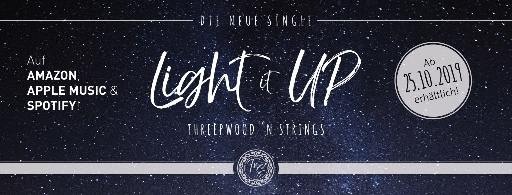 Light It Up von Threepwood N Strings