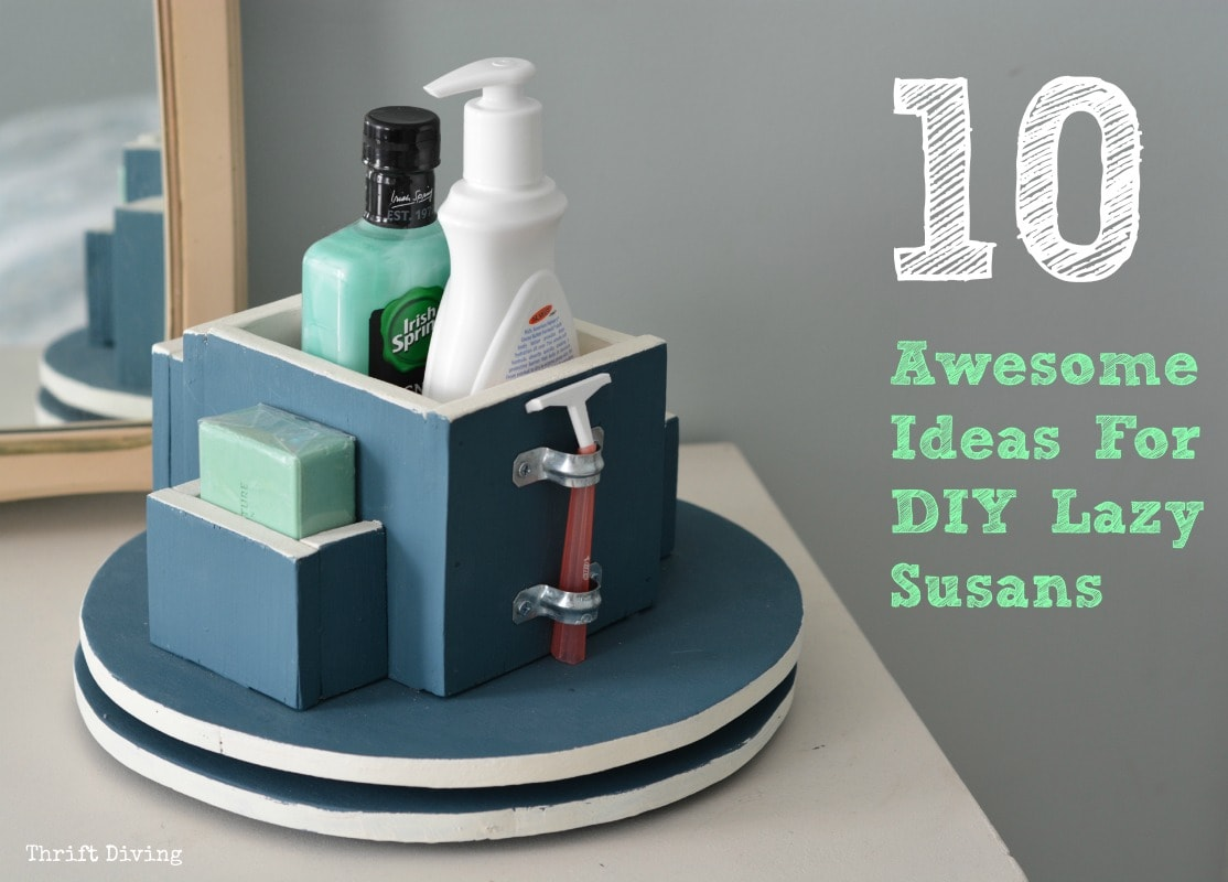 10 Awesome Ideas for Lazy Susans  How to Make a Lazy Susan