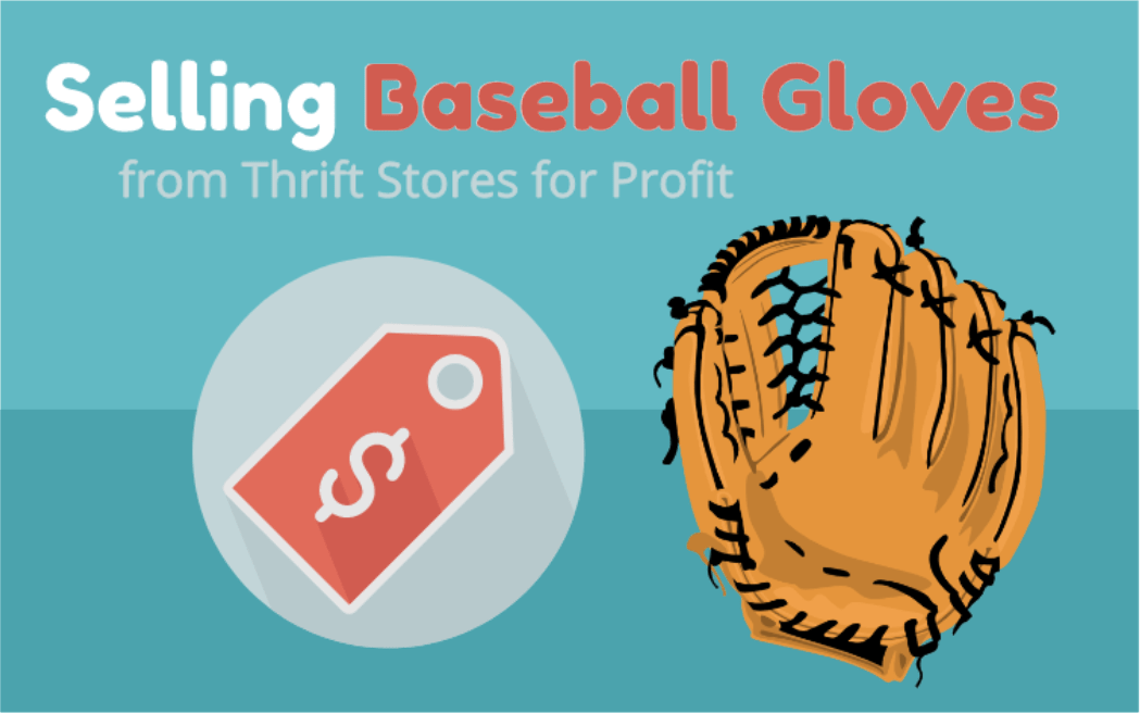 Selling Baseball Gloves from Thrift Stores on eBay for Profit