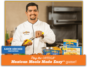 Ortega Mexican Meals Made Easy Game