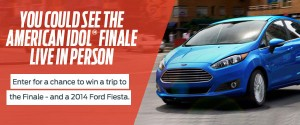 Win a New Ford Fiesta Plus a Trip to the American Idol Finale!