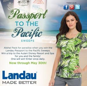 Landau Uniforms Passport to the Pacific Sweepstakes
