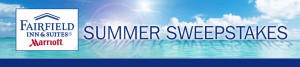 Fairfield Inn & Suites Summer Sweepstakes