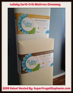 Lullaby Earth Crib Mattress Giveaway $299 (Value)
