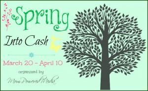 Spring Into Cash Event