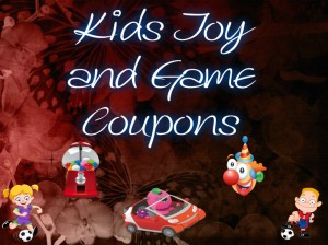 KIDS TOY AND GAME COUPONS