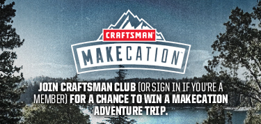 Craftsman Club - Win A Makecation