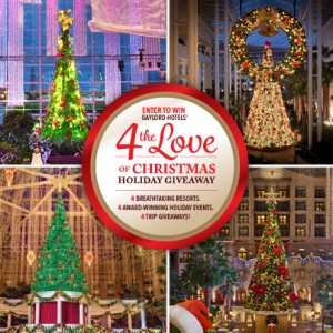 Gaylord Hotels' 4 the Love of Christmas Holiday Sweepstakes