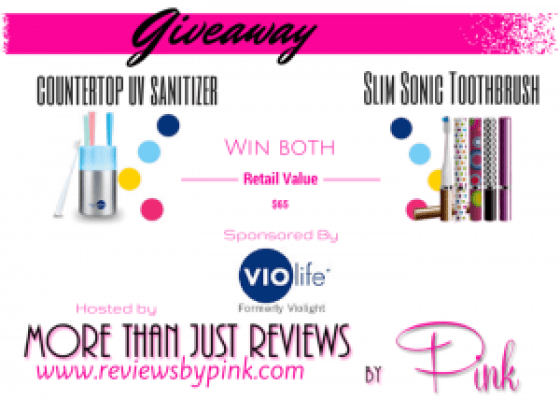 Vio Life Counter Top Uv Sanitizer and Slim Sonic Toothbrush Giveaway ends 10/31