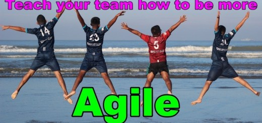 How to Teach your team to be more Agile
