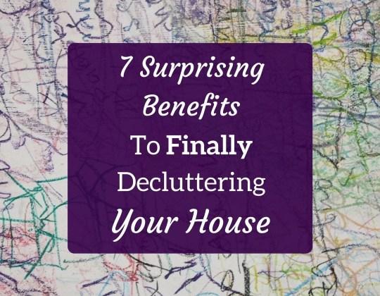 declutter benefits
