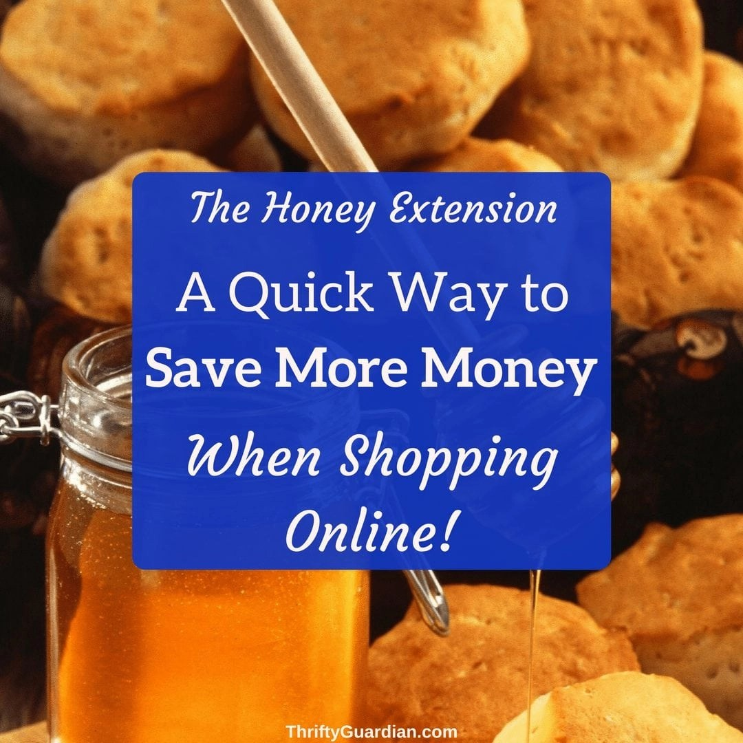 Save Money with Honey!