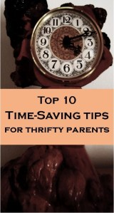 Top 10 Time Saving Tips for Busy Parents