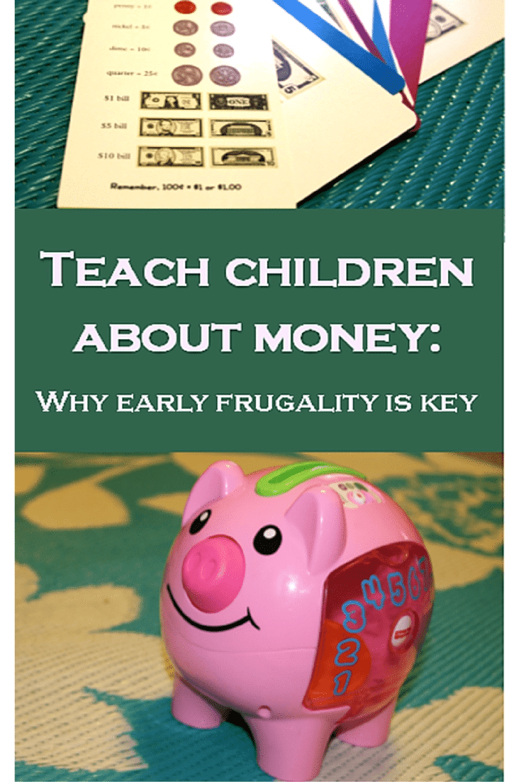 Teach Your Kids About Money: Why Early Frugality is Key