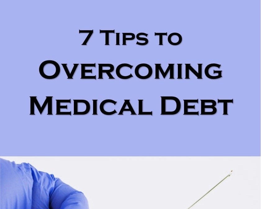 7 Tips to Battle the Beast that is Medical Debt