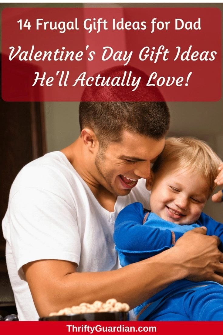 Gift ideas for dad - Get a Valentine's Day gift for dad that's both frugal and needed! Thoughtful gifts are always best and this year why not get him something he'll actually love? #valentinesday #giftideasfordad #valentinesdaygift
