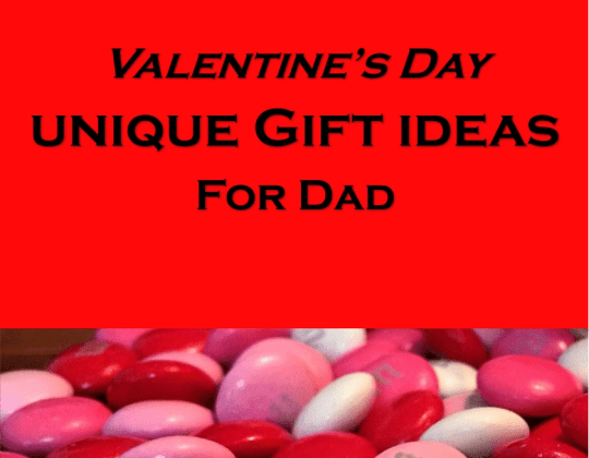 Unique and frugal gift ideas for dad, gifts for him, valentines day ideas