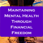 Better your mental health by striving for financial freedom