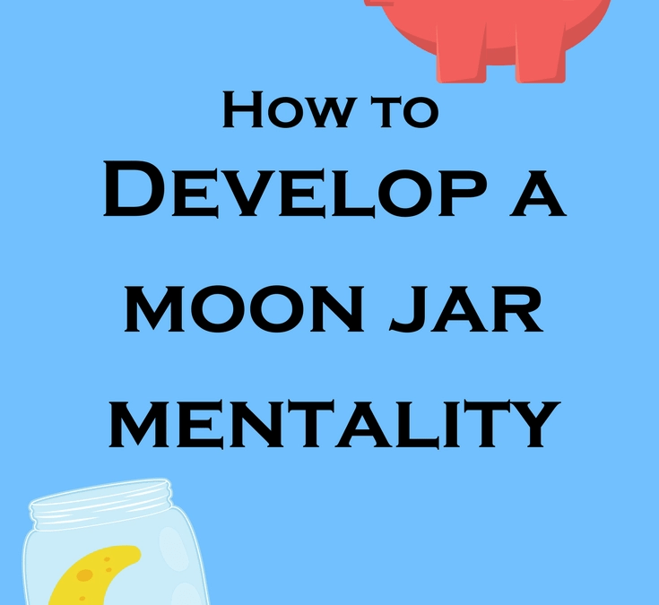 Developing a Moon Jar Mentality