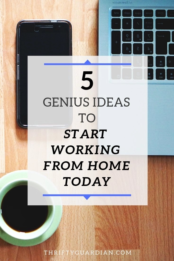 ideas to start working from home today