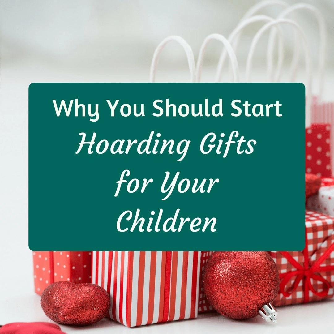 Why You Need to Buy Future Presents for Your Kids