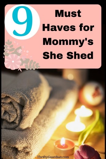 She shed must haves, self care tips for moms