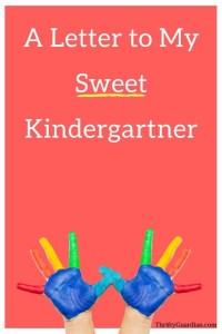 A Letter to My Sweet Kindergartner