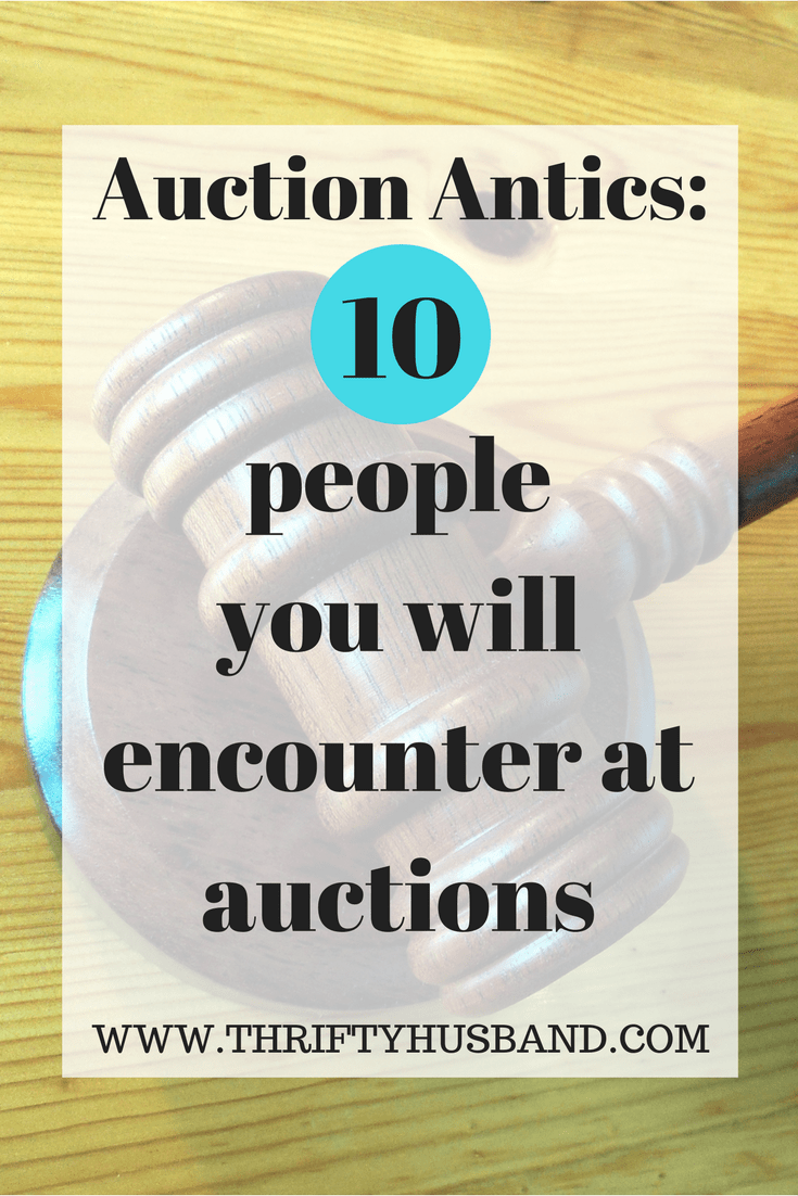 Auction antics - the 10 people you will encounter at auctions for reselling