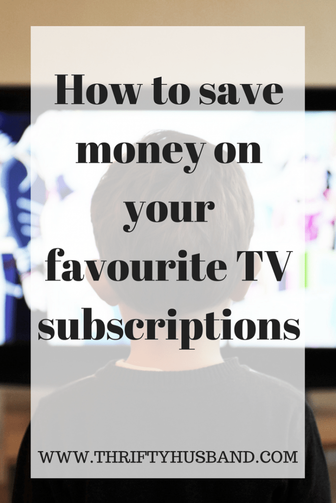 How to save money on your favourite TV subscriptions